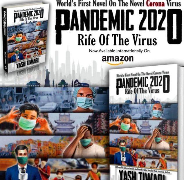 PANDEMIC 2020: World's first novel on corona virus epidemic written by kanpur yash