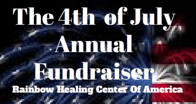Rainbow Healing Center 4th of July Fundraiser