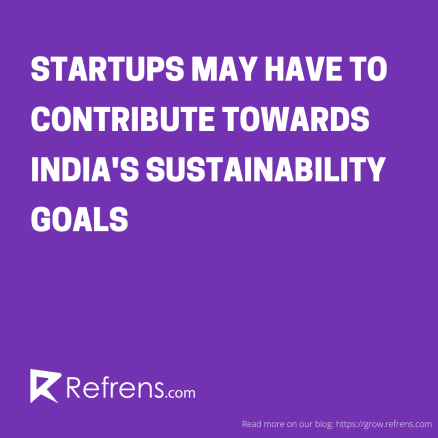 startups to contribute towards india's sustainability