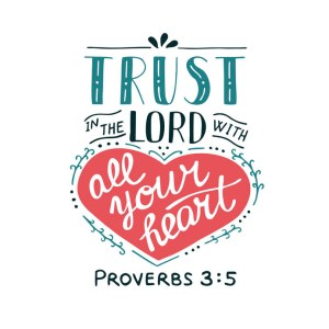 The Sacramental Life - Day 329 - Proverbs 3:5-8 - Trust In The Lord With All Your Heart - Growing As Disciples