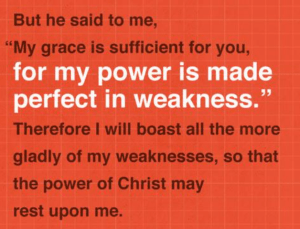 The Virtuous Life - Day 203 - 2 Corinthians 12-7-10 - Made Perfect In Weakness - Growing As Disciples