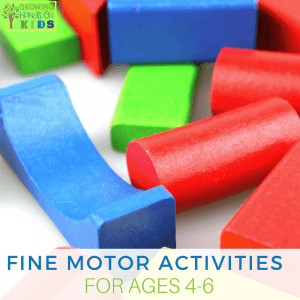 Fine Motor Activities for Ages 4-6, preschooler fine motor development.