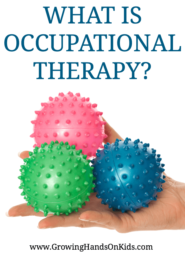 What is Occupational Therapy? And what do Occupational Therapists do?
