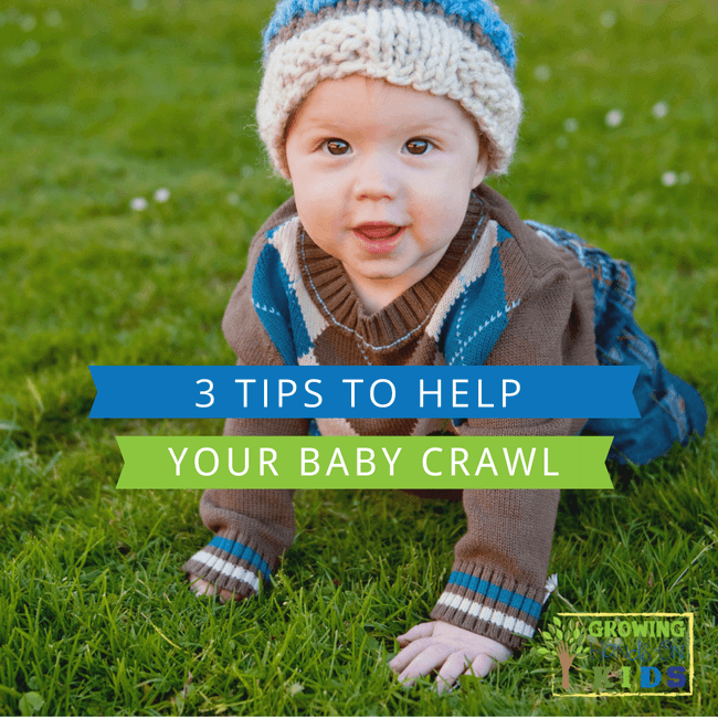 3 tips to help your baby crawl.