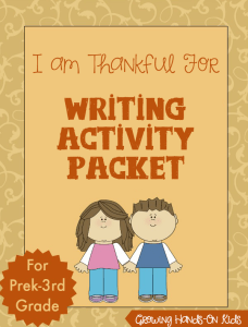 I am Thankful For Writing Activity Packet for ages prek-3rd graders.