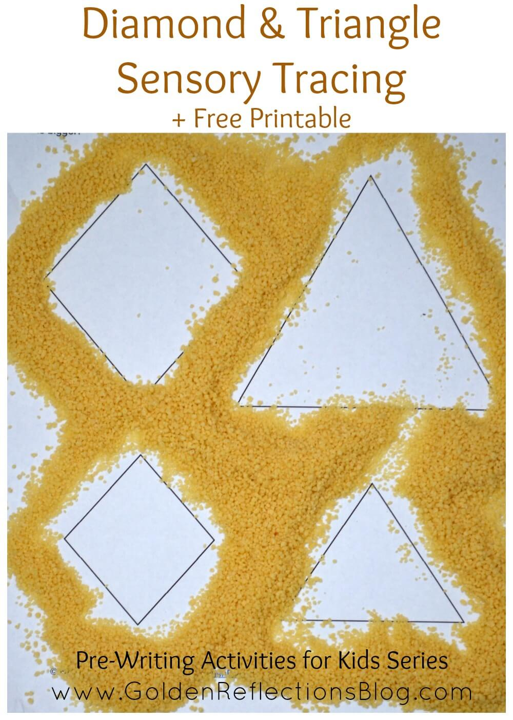Diamond & Triangle Sensory Tracing : Pre-Writing Activities for Kids Series | www.GoldenReflectionsBlog.com
