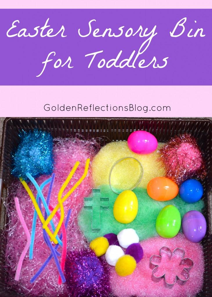 A fun Easter Sensory Bin for Toddlers. www.GoldenReflectionsBlog.com