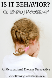 Is it behavior or sensory processing problems?