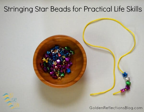 Montessori Homeschool for Toddlers - Stringing Star Beads for Practical Life Skills
