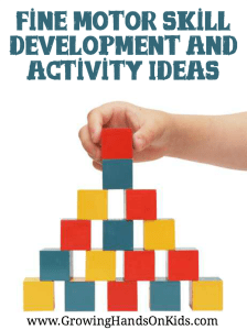 Fine motor skill development information and fun activity ideas for all ages.