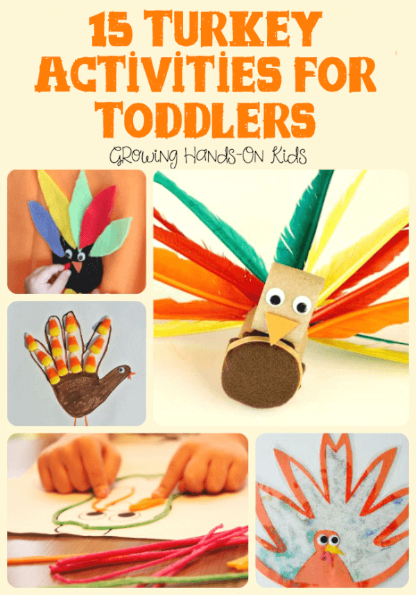 15 turkey activities for toddlers ages 18 months to 3 years old.