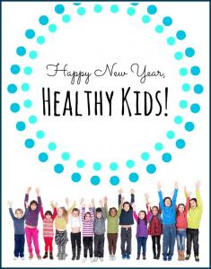 Happy New Year, Healthy Kids Series.