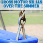 Improve those gross motor skills over the summer with these 5 fun ideas!