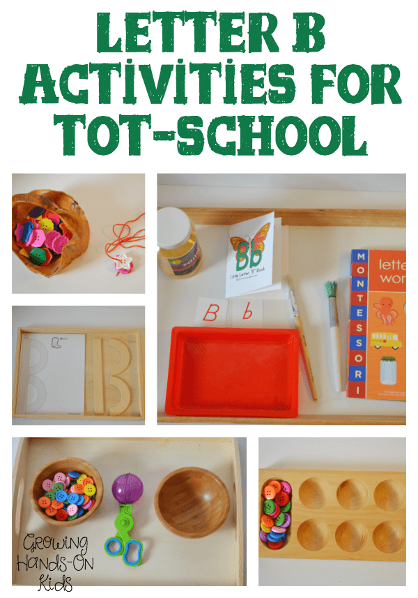 Hands-on letter B activities for tot-school, ages 3-4.