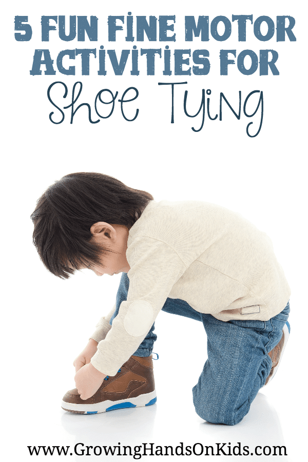 Have a child learning to tie their shoes? Here are 5 fun fine motor activities for shoe tying.