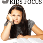 5 easy ways to help your kids focus on at home or in the classroom.