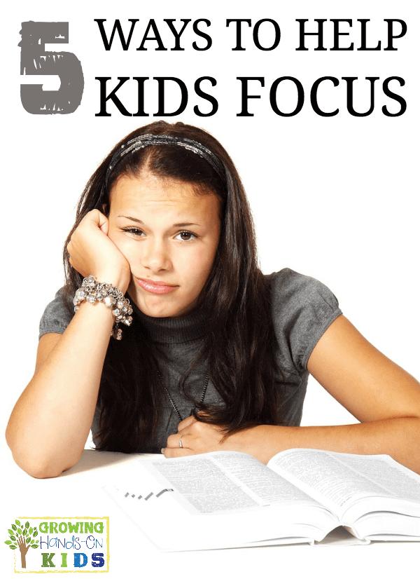 5 ways to help kids focus