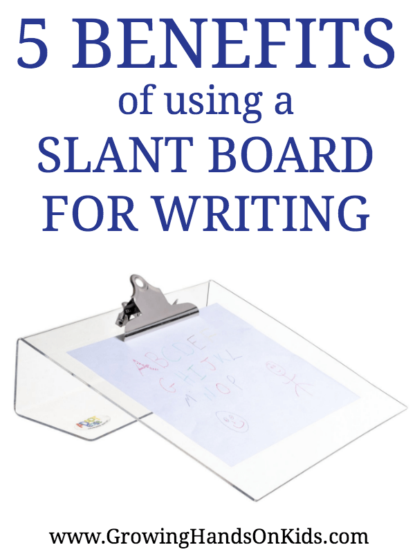 5 benefits of using a slant board for writing