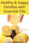 Healthy and Happy Families with Essential Oils - Rocky Mountain Oils.