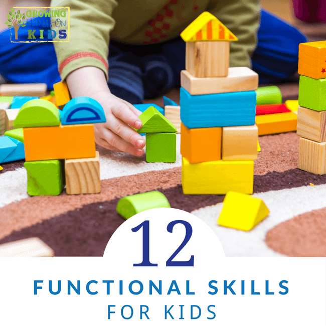 12 Functional Skills for Kids, tips from a pediatric therapist team.
