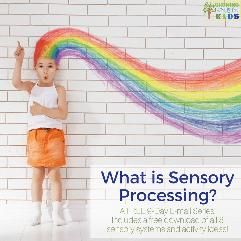 What is sensory processing? A free email series with free printable download for parents, teachers, and therapists.