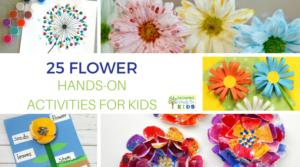25 flower hands-on activities for kids.