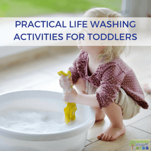 Practical Life Washing Activities for Toddlers. Montessori Inspired activities at home.