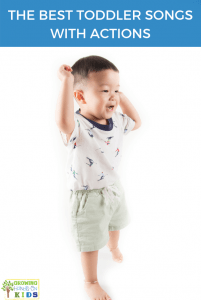 The best toddler songs with actions.