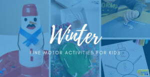 "collage of winter fine motor activities for kids with blue overlay and white text that read ""10 winter fine motor activities for kids""."