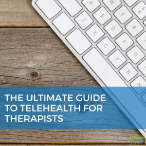 "Wood background with a white computer keyboard in the top right corner. Blue overlay with white text that says ""The Ultimate Guide to Telehealth for Therapists."""