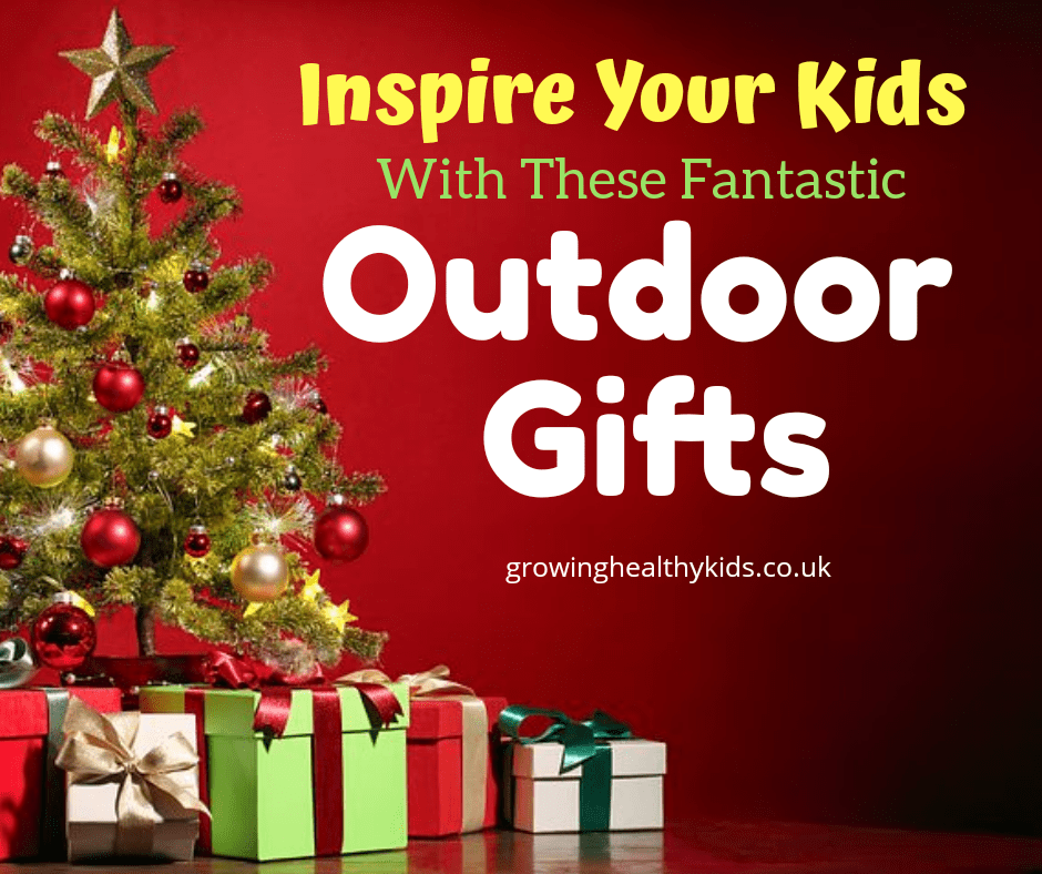 Inspire your kids to get outdoors with these unique gift ideas.