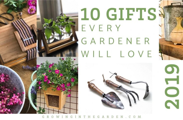 10 Gifts Every Gardener Will Love 2019