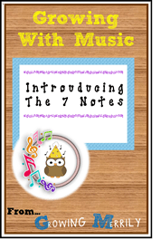 Musical Monday – Introducing the 7 Notes