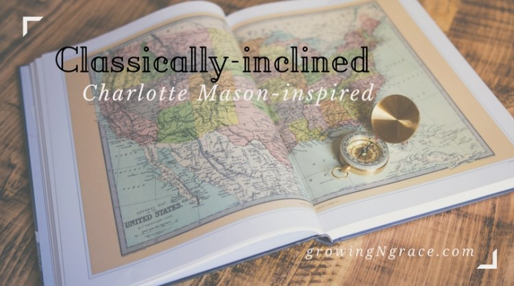 Classically-inclined, Charlotte Mason-inspired homeschool curriculum| follow our homeschool journey!