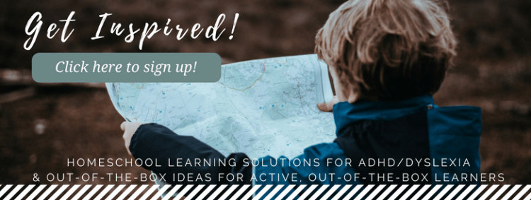 Subscribe for homeschool help and inspiration | out-of-the-box ideas for out-of-the-box learners