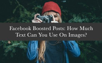 Facebook Boosted Posts: How Much Text Can You Use On Images?