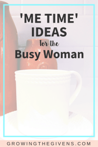 Ideas on how to work in more 'Me Time' into the daily routines of moms, wives, and busy working women. Easy steps to make self-care a priority.