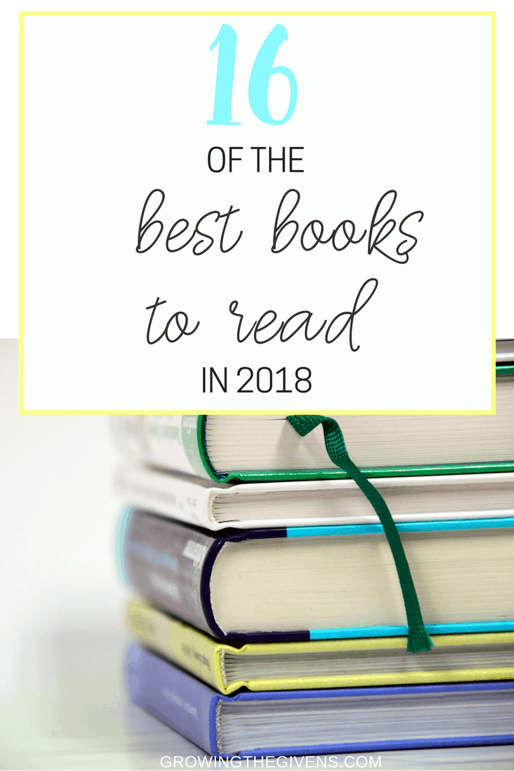 Looking for the best books to read in 2018 for self-improvement and increased positivity?  Be sure to add these life changing books to read for women to your reading list!