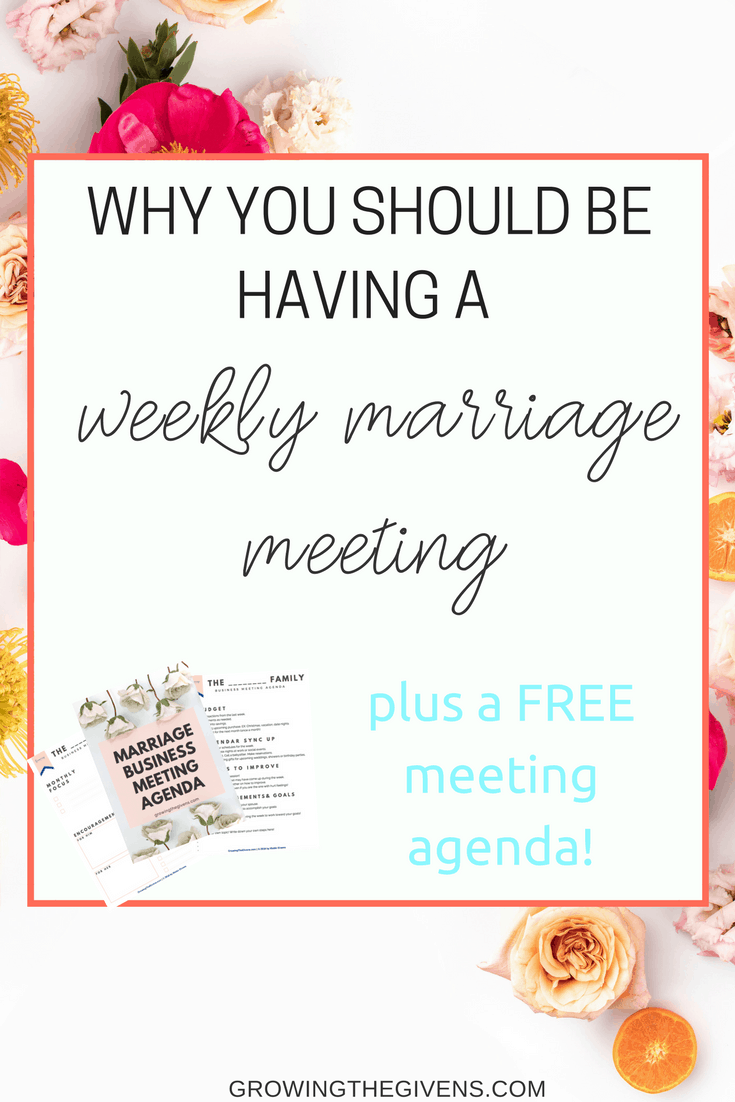 Why You Should be Having a Weekly Marriage Meeting | Growing The ...