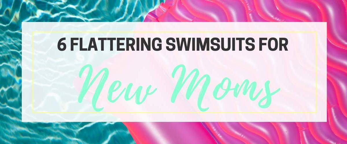 Summer Swimsuits for Moms (That Look Great!)