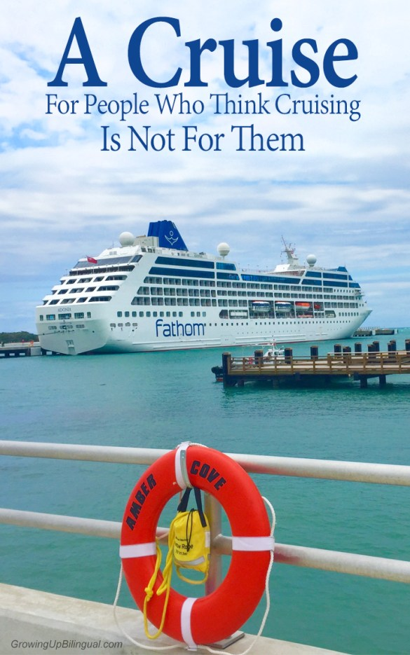 Fathom: a cruise for people who think cruising is not for them