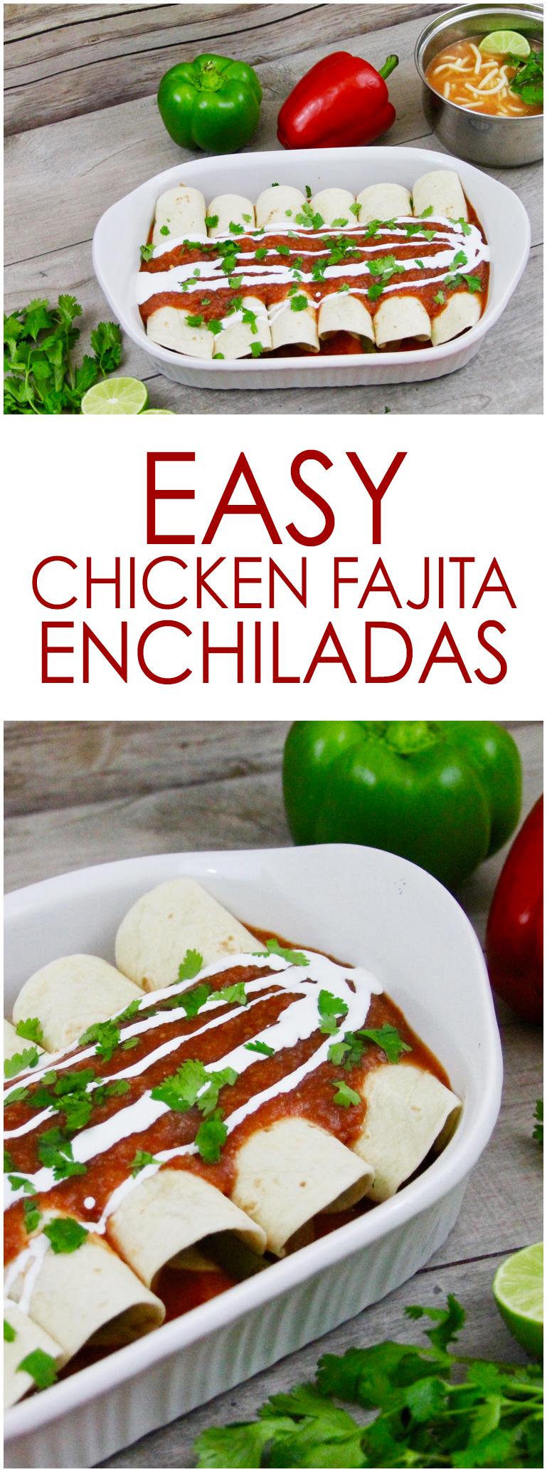 easy chicken fajita enchiladas