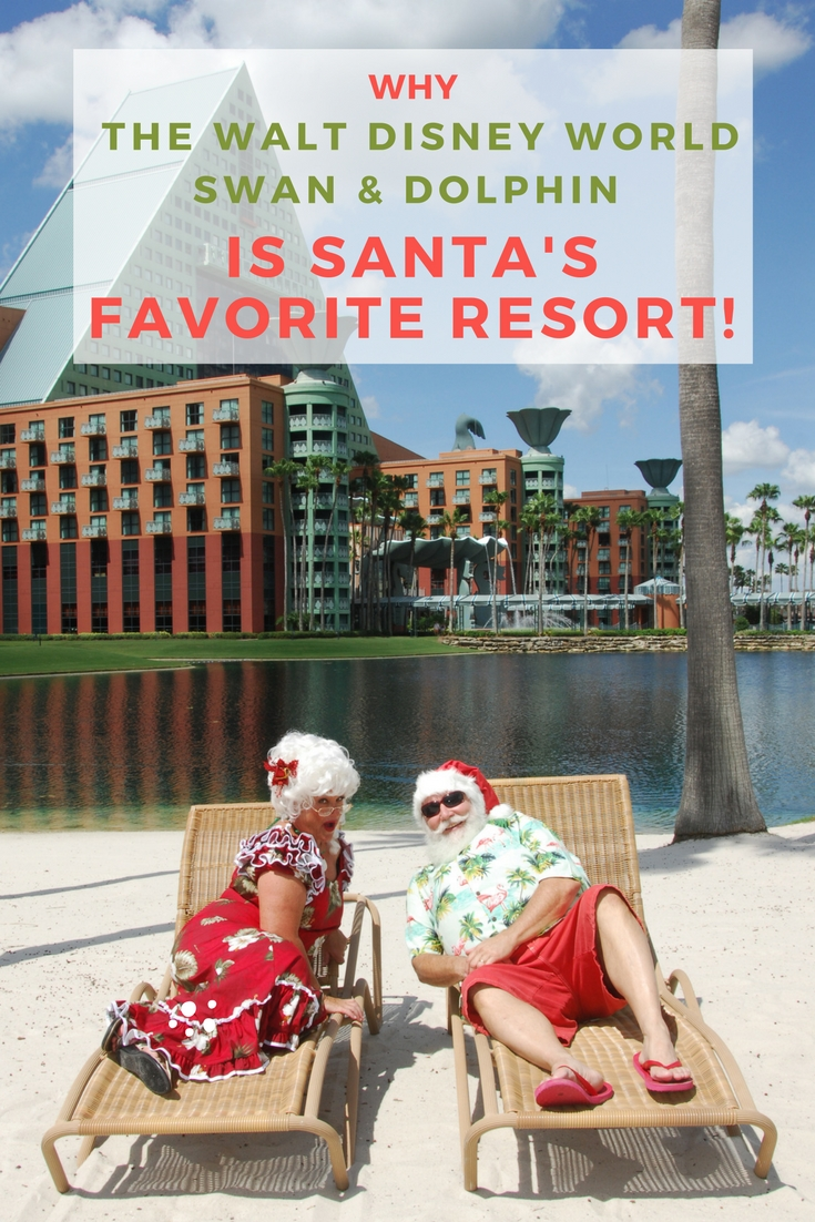 Why The Walt Disney World Swan & Dolphin In Santa's Favorite Resort