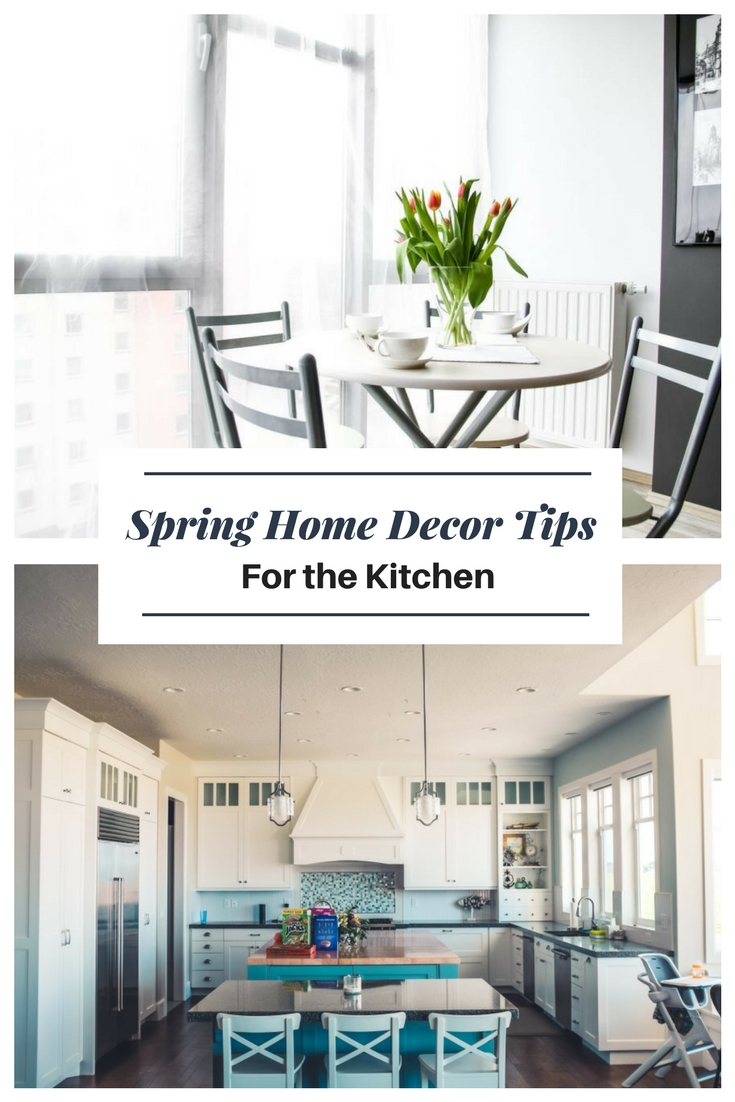 Spring Home Decor Tips For The Kitchen