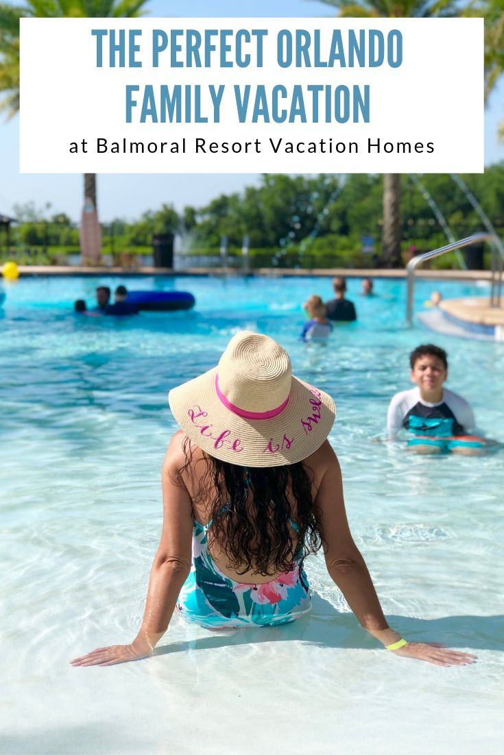 The Perfect Orlando Family Vacation at Balmoral Resort Vacation Homes