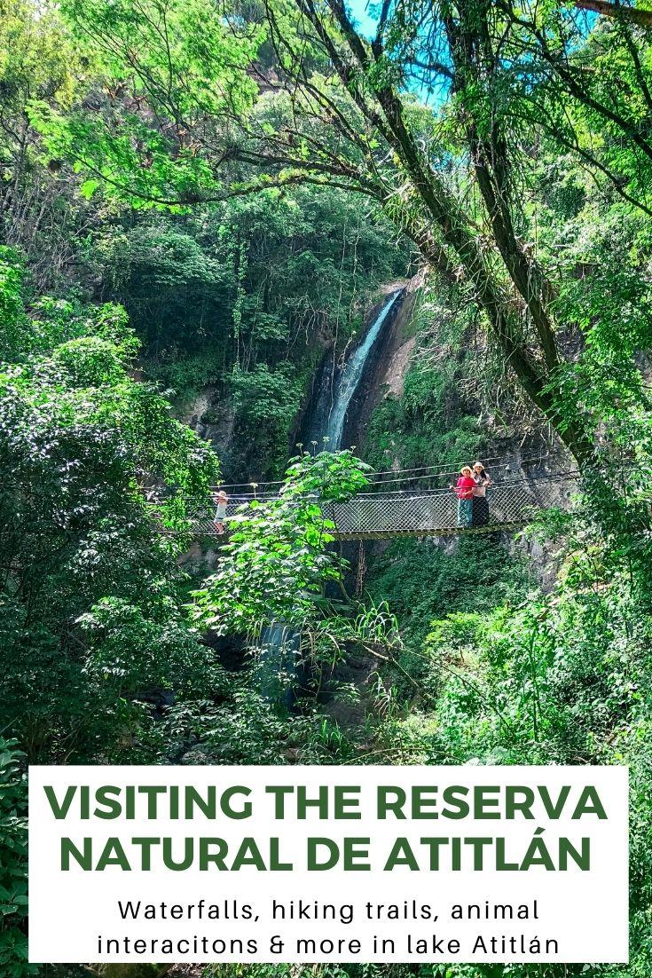 Visiting the Reserva Natural de Atitlan