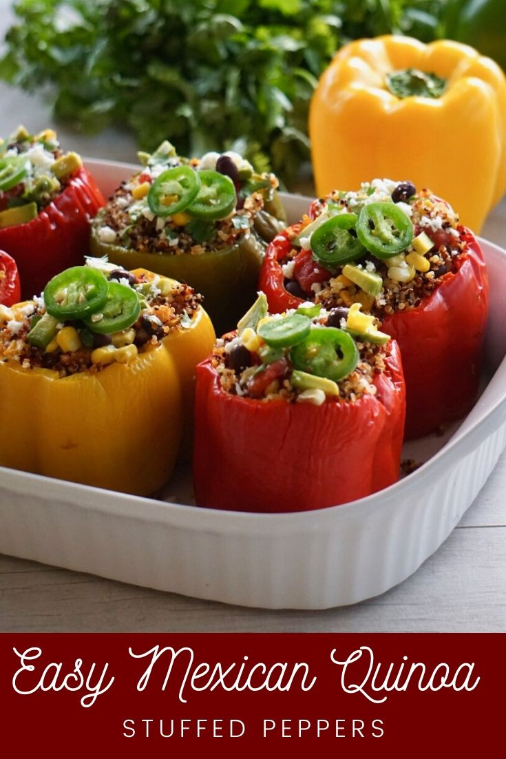 Easy Mexican Quinoa Stuffed Peppers