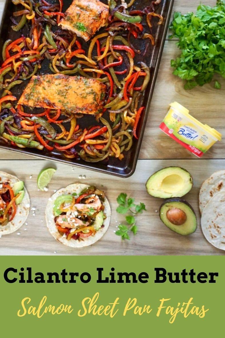 Cilantro Lime Butter Sheet Pan Salmon Fajitas