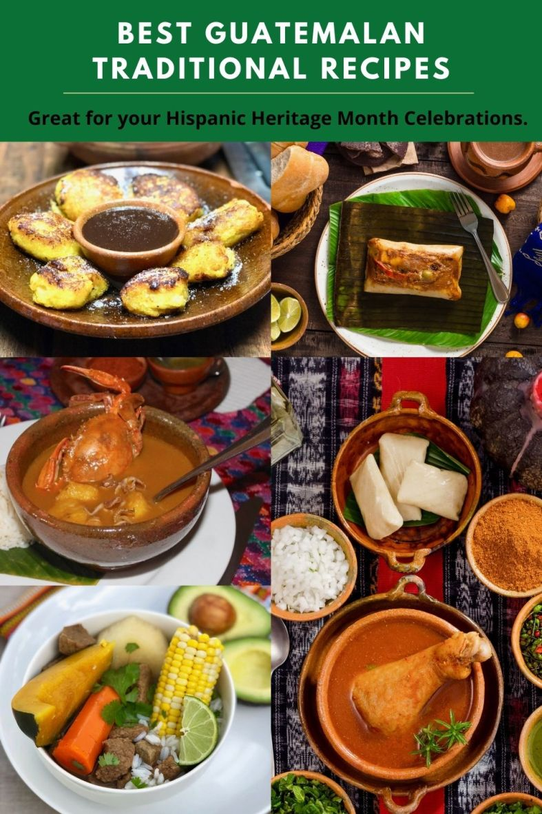 Best Easy Guatemalan recipes to make for 15 de Septiembre or Hispanic Heritage Month