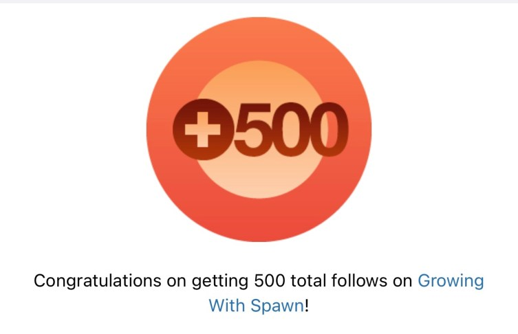 Thank you for 500! And GWS Milestones Growing With Spawn